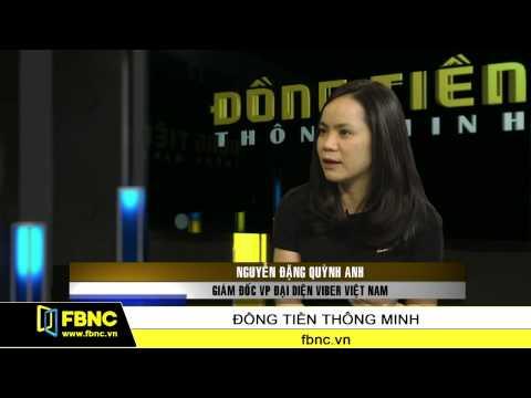 Bà Nguyễn Đặng Quỳnh Anh - GĐ VP Đại diện Viber Vietnam (P2)