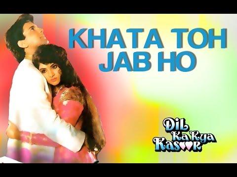 Loading Khata Toh Jab Ho - Dil Ka Kya Kasoor   Divya Bharti & Prithvi   Alka Yagnik & Kumar Sanu Now