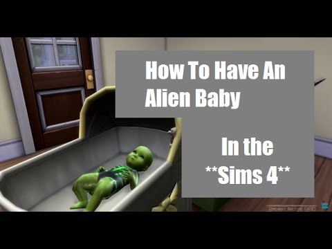 Sims 4- How To Have An Alien Baby