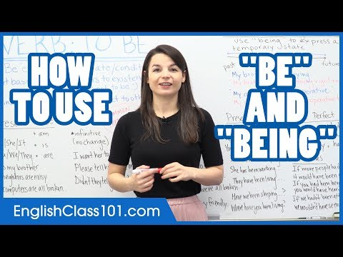 How to Use BE, BEING and BEEN - Learn English Grammar