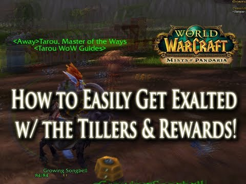 How to: Tips to Easily Get Exalted w/ the Tillers Fast & Pets, Goat Mounts, Rewards!