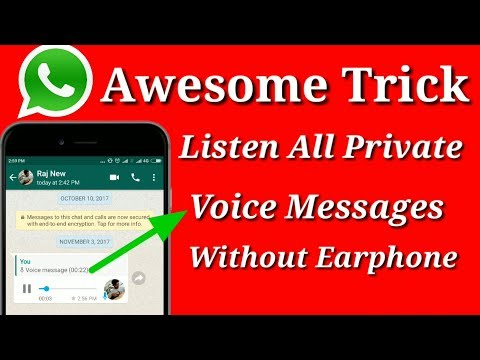 awesome whatsapp tricks 2017 | listen voice message  privately without earphone