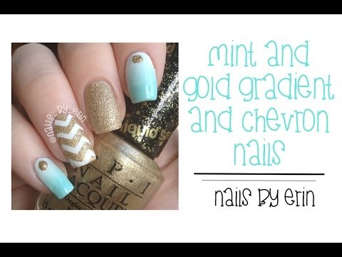 Mint and Gold Gradient and Chevron Nails | NailsByErin