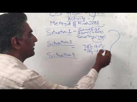 Heat Activity 7 - Method of mixtures - Physics Class 10 - by NARENDRA KUMAR
