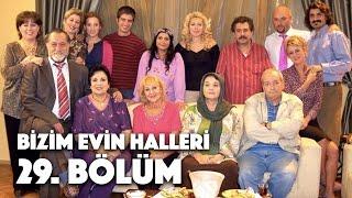 Bizim Evin Halleri - 29. Bölüm