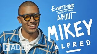 Mikey Alfred - Everything You Need To Know (Episode 41)