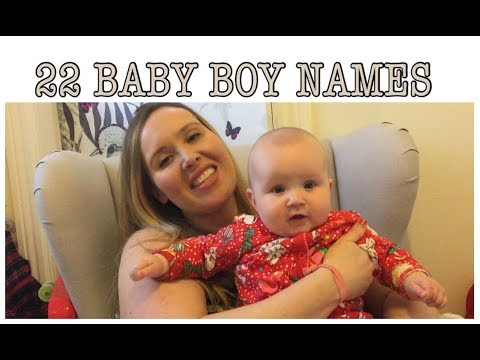 22 BABY BOY NAMES I LOVE BUT WON'T BE USING | My Fashion Cupboard Baby