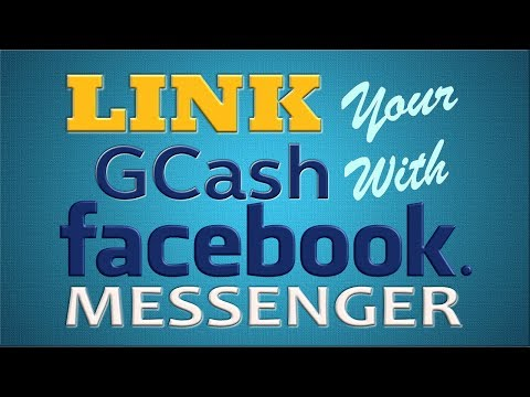 How to Link GCash with Facebook Messenger