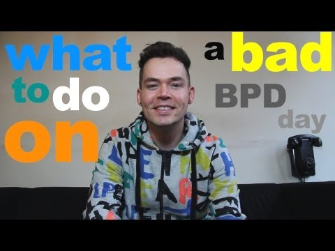 What to do on a bad BPD day