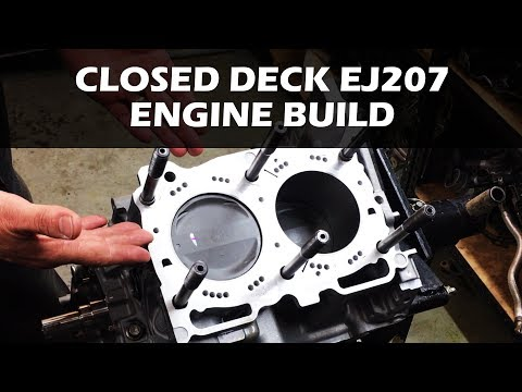 Closed Deck EJ207 Engine Build and Comparison