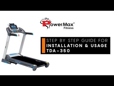 Powermax Fitness TDA-350 Treadmill Installation & Usage Guide
