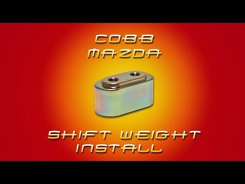 COBB MAZDASPEED Shift Weight Install Video