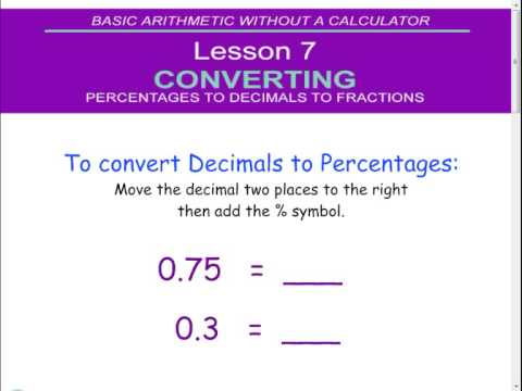 7 Percentages to Decimals to Fractions