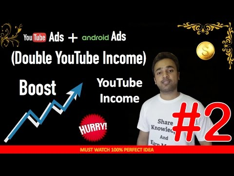Double YouTube revenue, Income with Android Ads on YouTube Channel App - Best Tip SEO company