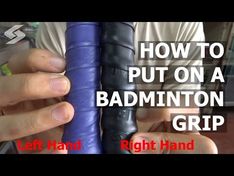 How To Put On A Badminton Grip