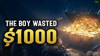 THE BOY WASTED $1000 (POWERFUL STORY)