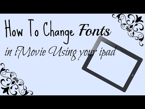 How To Change Font In iPad/ iPhone iMovie