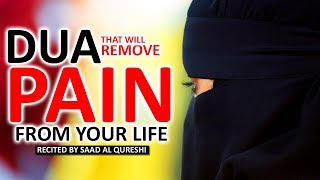 Dua For Pain - A very EFFECTIVE dua to get rid of PAIN