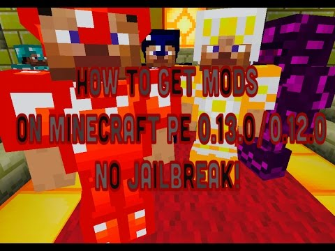 (READ DESCRIPTION FOR NEW VERSION!!!) How To Install Mods On Minecraft PE 0.13.0 No Jailbreak