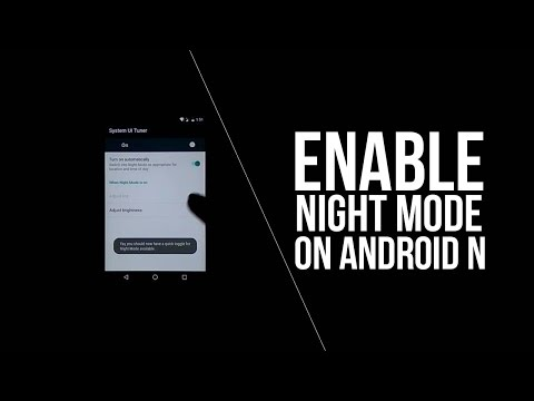 How To Enable the Hidden Night Mode Setting in Android Nougat