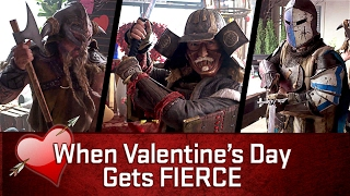 When Valentine's Day Gets Fierce by For Honor