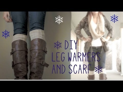 DIY leg warmers and scarf!