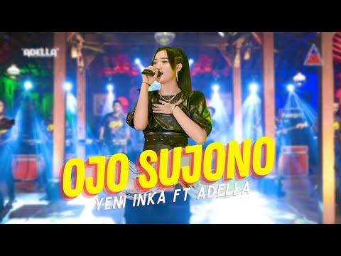 Download Lagu Yeni Inka Ojo Sujono Mp3
