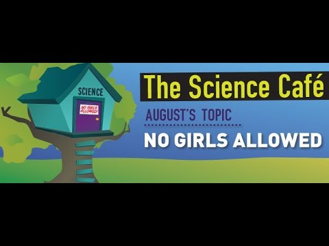 MagLab Science Café: No Girls Allowed: Breaking down the barriers that keep women out of science