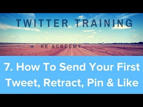 How Use Twitter 2017 Masterclass Module 7. How To Send Your First Tweet KE Academy