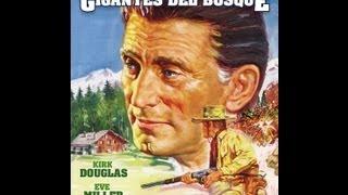 LOS GIGANTES DEL BOSQUE (THE BIG TREES, 1952, Full movie, Spanish, Cinetel)