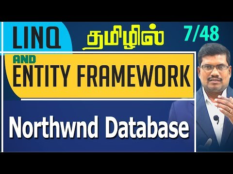 #7 Northwnd Database || LINQ and Entity framework in Tamil