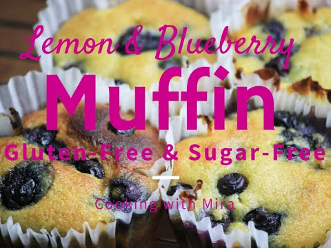 How to make Lemon Blueberry Muffins (Gluten-Free & Sugar-free) ~ Cooking with Mira