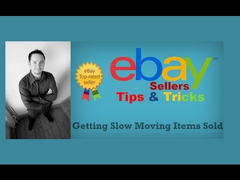 How To Get Slow Selling eBay Items Sold
