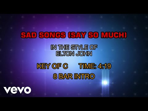 Elton John - Sad Songs (Say So Much) (Karaoke)