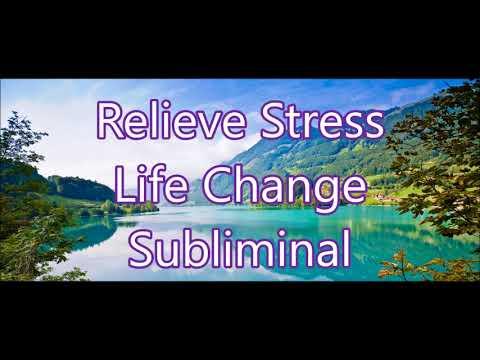 Stress Relief - Life Change Subliminal