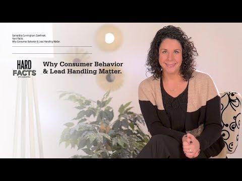 Why Consumer Behavior & Lead Handling Matter