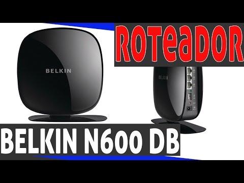 Roteador Belkin N600 DB DUAL BAND 2.4GHZ 5.0GHZ #24