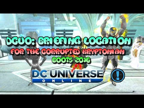 Dcuo: Briefings For The Corrupted Kryptonian Boots