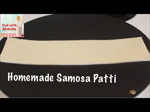 How To Make Samosa Patti On Tawa Recipe By Cook with Madeeha