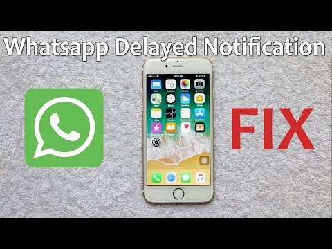 How to Fix Late Whatsapp Notification Issue on iPhone 6S or 6 or 7