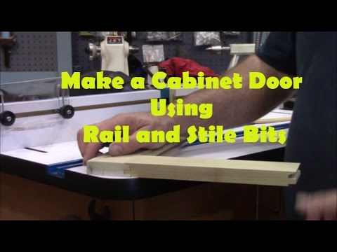 Make a Cabinet Door With  Rail & Stile Bits