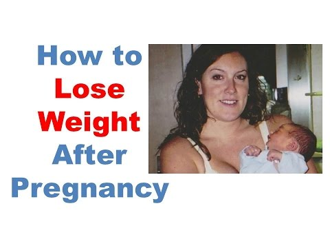 how to lose weight after pregnancy, how to lose baby weight, weight loss after pregnancy