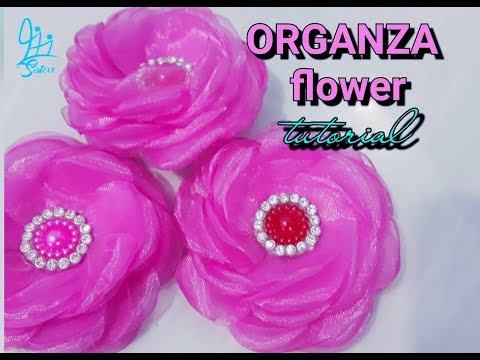 Organza flower tutorial