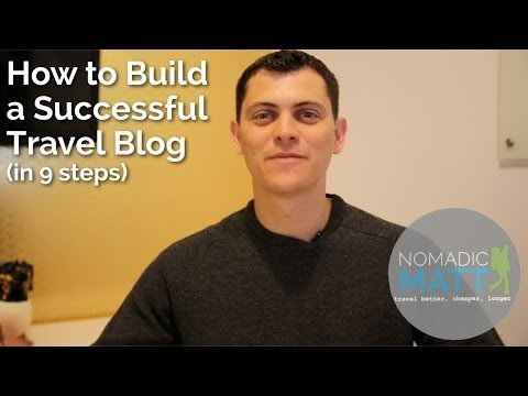 How to Build a Successful Travel Blog (In 9 Steps)