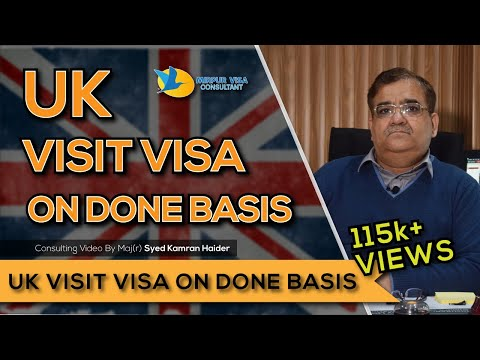 UK Visit Visa on done basis