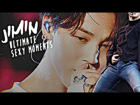 BTS JIMIN 지민 ULTIMATE SEXY MOMENTS