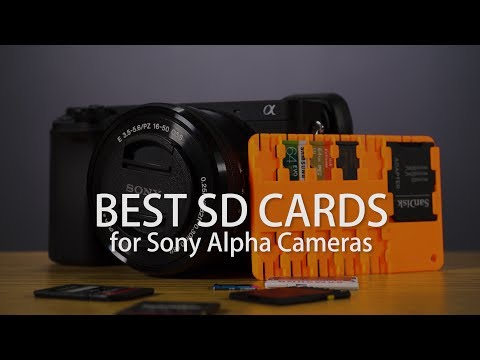 Best SD Cards for Sony a6500, a6300, a6000, a7rII, a7sII etc...