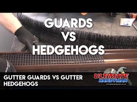 Gutter guards vs gutter hedgehogs