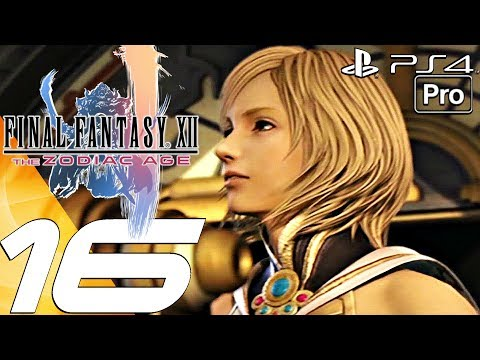 FINAL FANTASY XII Zodiac Age - Gameplay Walkthrough Part 16 - Mt Bur-Omisace (PS4 PRO)