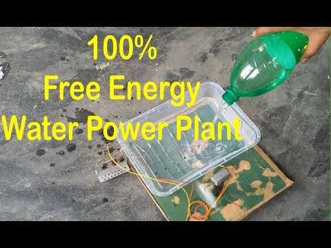 how to make water power plant 100% free energy, new Technology 2018